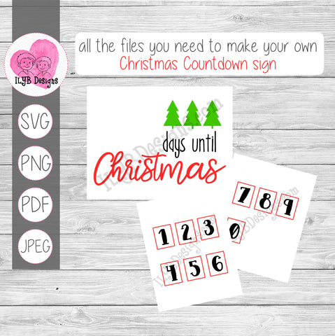 Christmas Countdown Sign Printables & Cut Files - SVG, PNG, PDF, JPEG