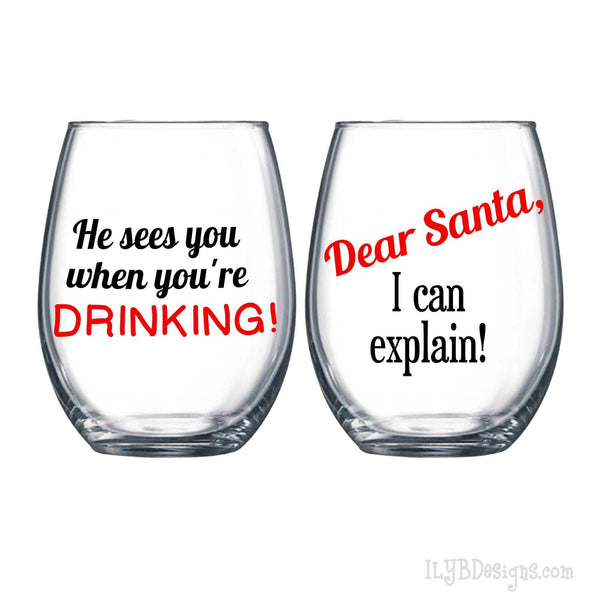 Christmas Wine Glass Gift Set - Dear Santa I Can Explain Wine Glass - He Sees You When You're Drinking Wine Glass - Christmas Gift - ILYB Designs