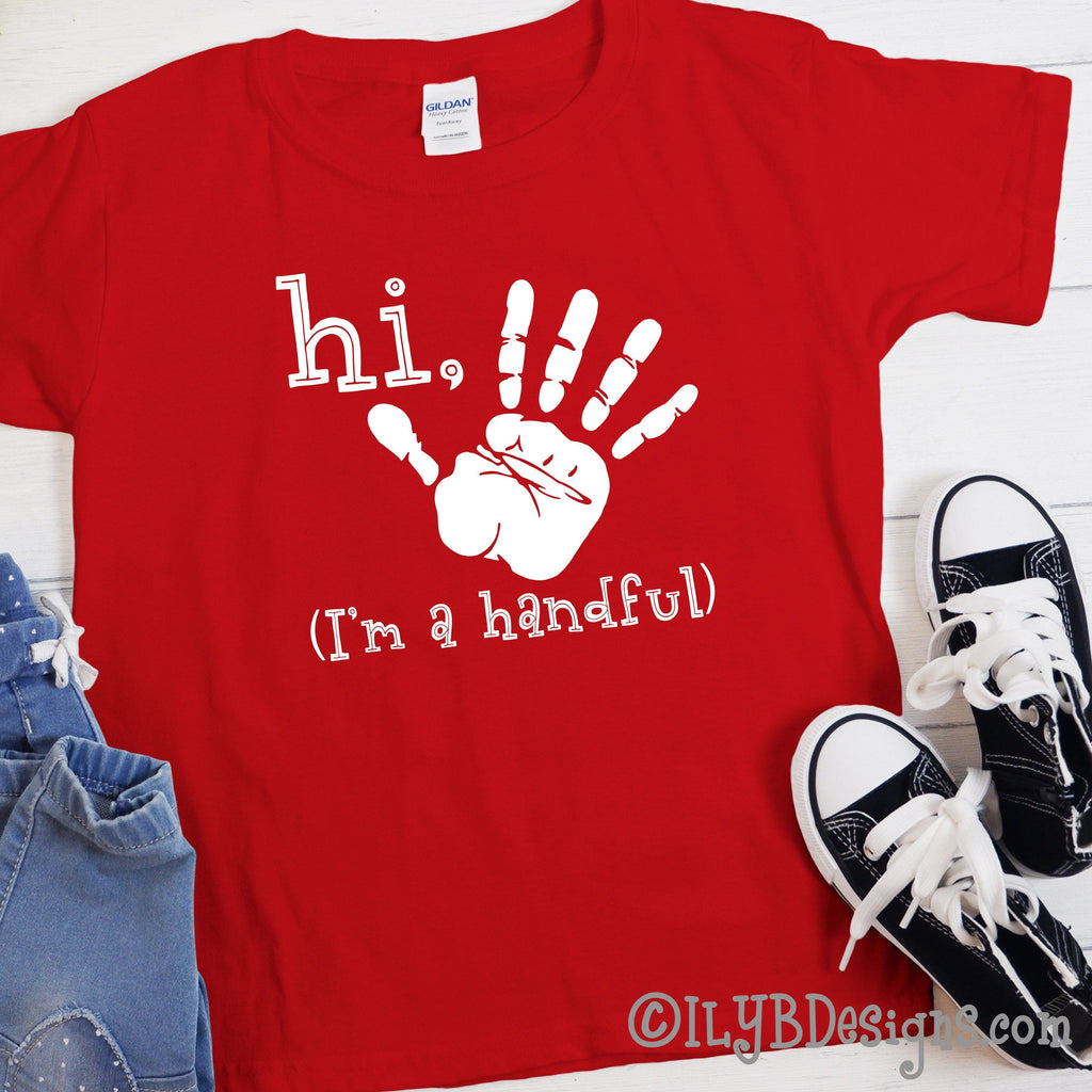 5th Birthday Shirt - Hi Five I'm a Handful Handprint Birthday Shirt