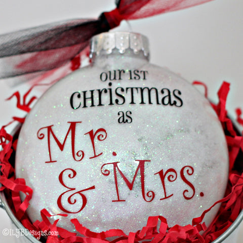 Mr. & Mrs. First Christmas Ornament - Our First Christmas Ornament