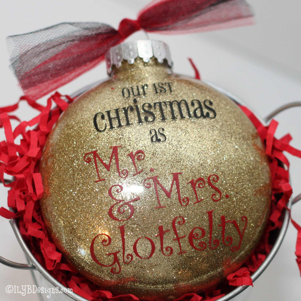Mr. & Mrs. First Christmas Ornament - Our First Christmas Ornament - ILYB Designs