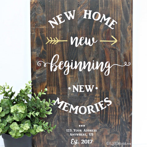 NEW HOME NEW BEGINNING Sign