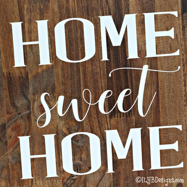 HOME SWEET HOME Sign - ILYB Designs