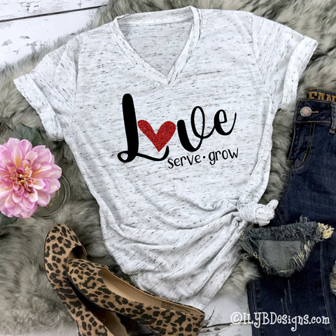 Love, Serve, Grow V-neck Shirt - Inspirational Shirt - ILYB Designs