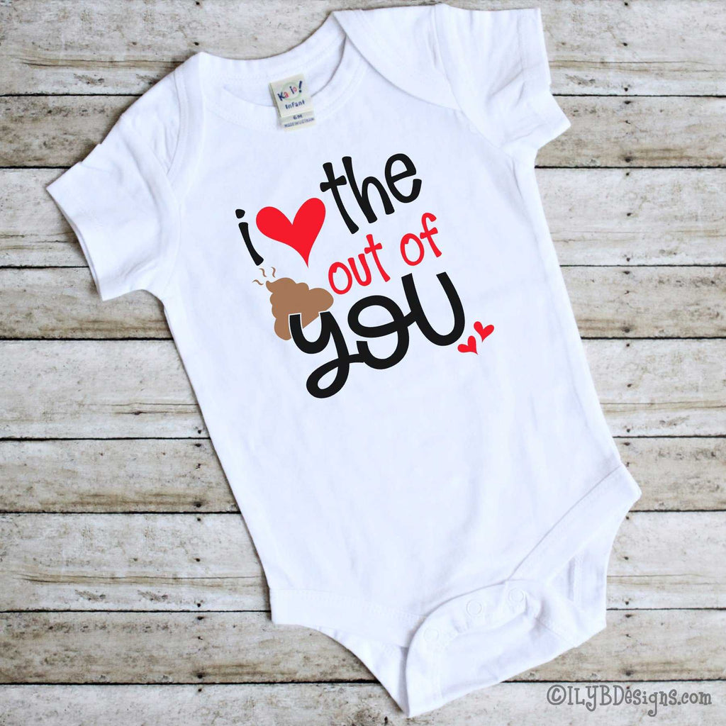 Valentine's Day Infant Bodysuits - I LOVE THE POO OUT OF YOU Infant Bodysuit - Poop Emoji Infant Bodysuit - ILYB Designs