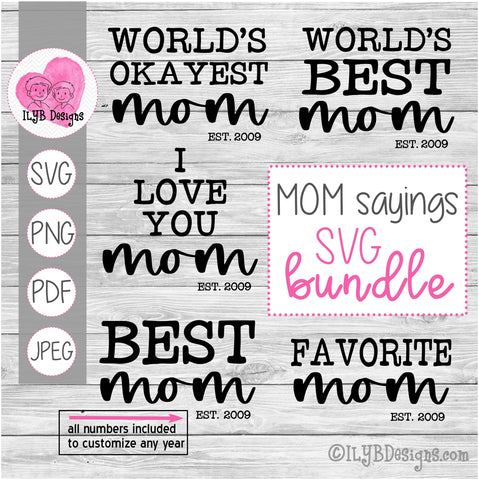 Mom Sayings SVG Bundle