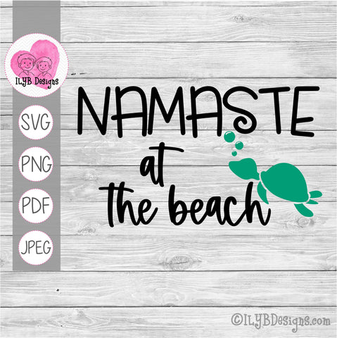 Namaste at the Beach SVG, PNG, JPEG, PDF Cut Files