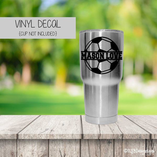 SOCCER BALL NAME Vinyl Decal - SOCCER Tumbler Decal - ILYB Designs