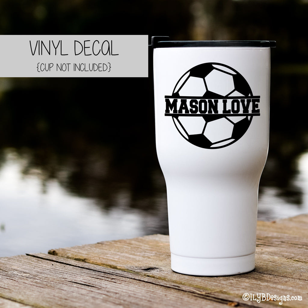 SOCCER BALL NAME Vinyl Decal - SOCCER Tumbler Decal
