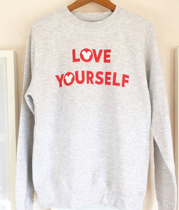 RTS Love Yourself Sweatshirt