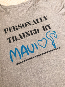 Personally Trained By Maui
