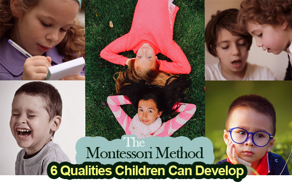 6 Qualities Children Can Develop with the Montessori Method