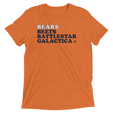 Bears Beets Battlestar Galactica - Chicago Bears