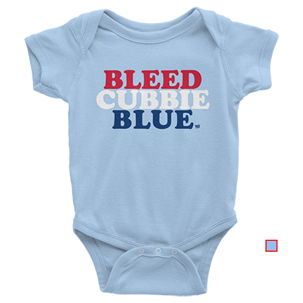 Bleed Cubbie Blue - Chicago Cubs - Baby