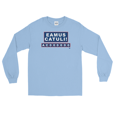 EAMUS CATULI - In the Year of the Cub - Chicago Cubs - Long Sleeve