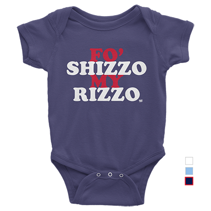 Baby - Fo Shizzo My Rizzo - Anthony Rizzo