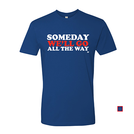 Someday We'll Go All The Way - Chicago Cubs