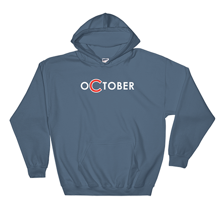 oCtober - Chicago Cubs - Hoodie