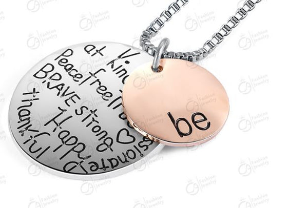 """Be"" inspirational message necklace - two toned"
