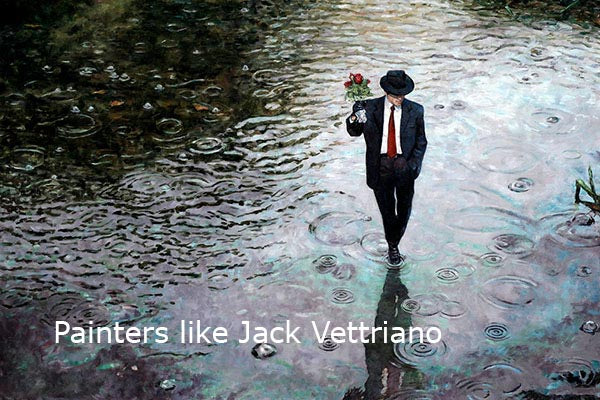 Painters like Jack Vettriano