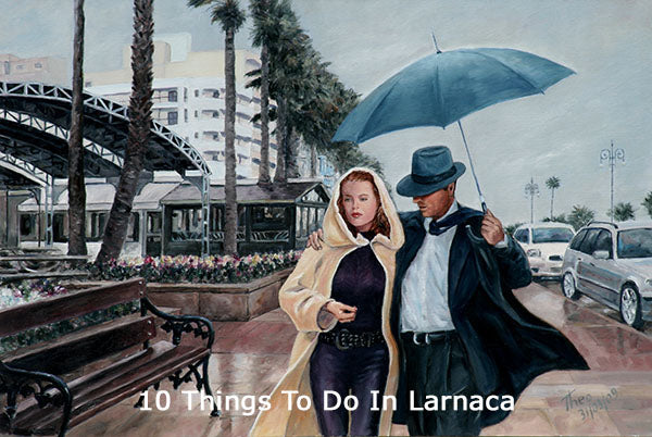 10 Things To Do In Larnaca, A Stroll Through Larnaca Town Through The Eyes Of An Artist