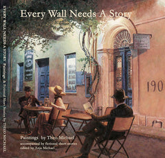 Theo Michael's book Every Wall Needs A Story, original paintings and fictional short stories