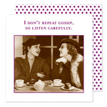 """I Don't Repeat Gossip..."" Cocktail Napkin"