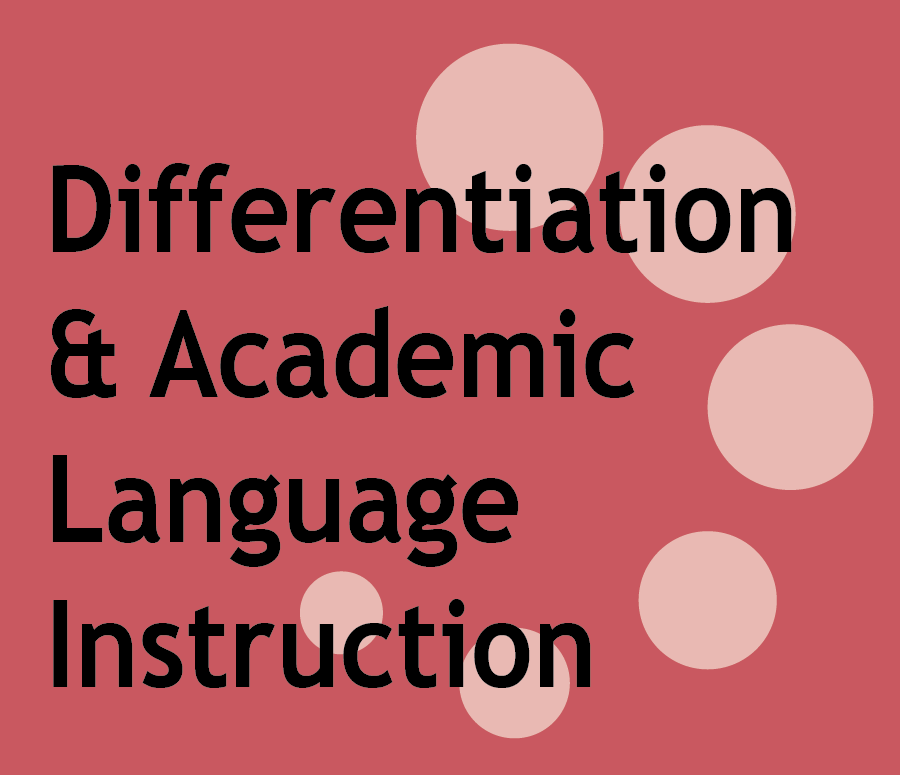 Core Course 2: Differentiation & Academic Language Instruction