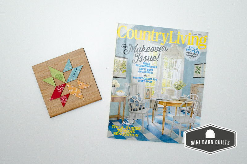 Mini Barn Quilt in Country Living Magazine