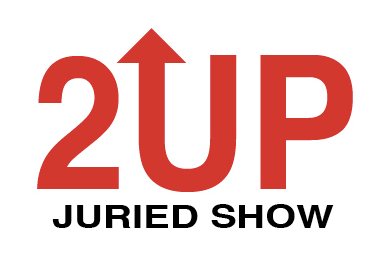 2UP — Call for Entries Extended