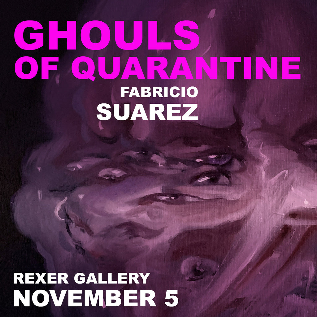 Ghouls of Quarantine Exhibit at Rexer Gallery