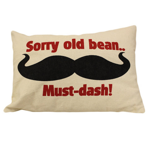 Canvas Cushion Cover - Sorry Old Bean