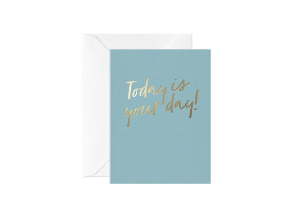 Today is Your Day, Happy Thoughts Card