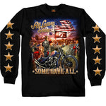 Some Gave All Long Sleeve Shirt