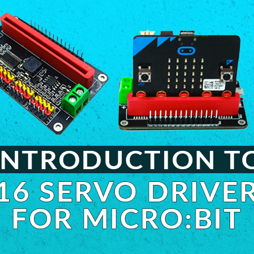 Introduction To Servo Driver For Micro Bit