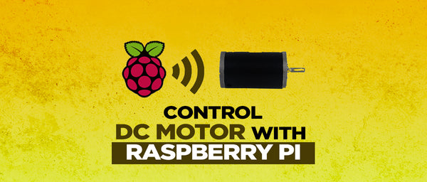 CONTROLLING DC MOTOR USING RASPBERRY PI