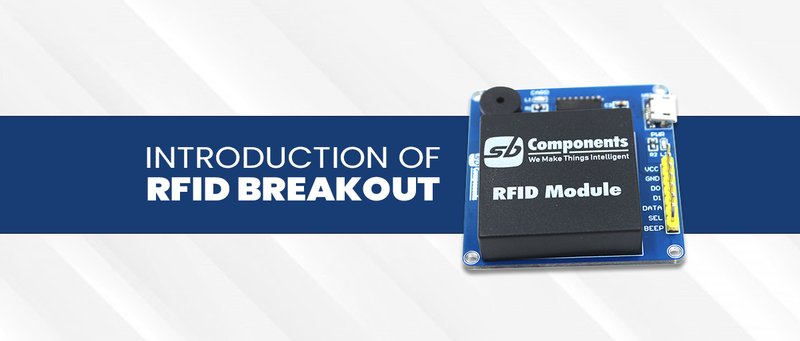 Introduction of RFID Breakout Board