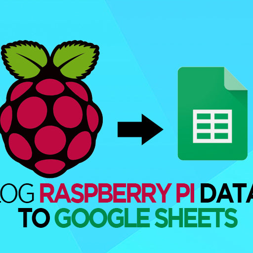 Log Raspberry Pi data to Google Sheets