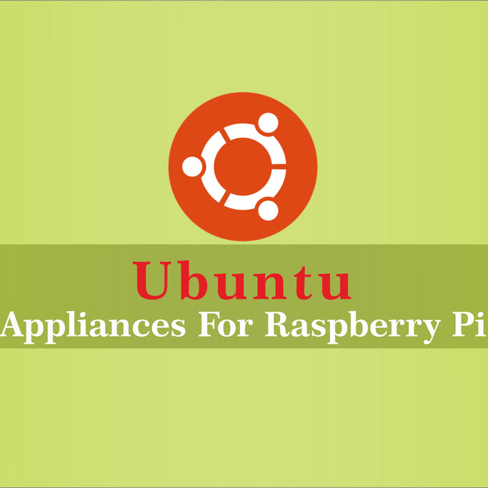 Ubuntu - Appliances For Raspberry Pi