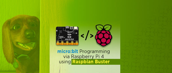 Micro:bit Programming via Raspberry Pi 4 using Raspbian Buster