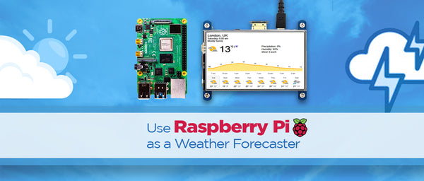 Use Raspberry Pi as a Weather Forecaster