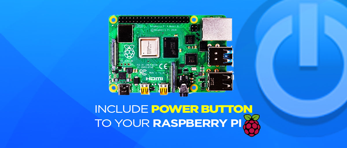 Include Power button to your Raspberry Pi - SB Components