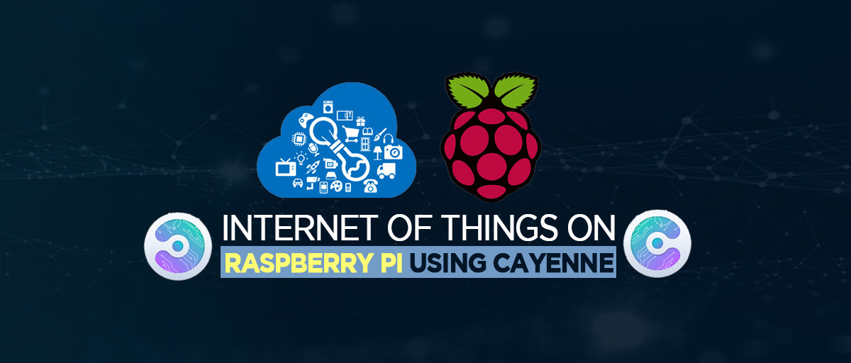 Internet of things on Raspberry Pi using Cayenne