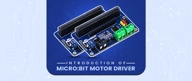 Introduction of Motor Driver for Micro:bit