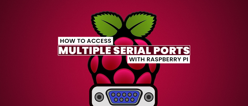 How To Access The Multiple Serial Ports With Raspberry Pi