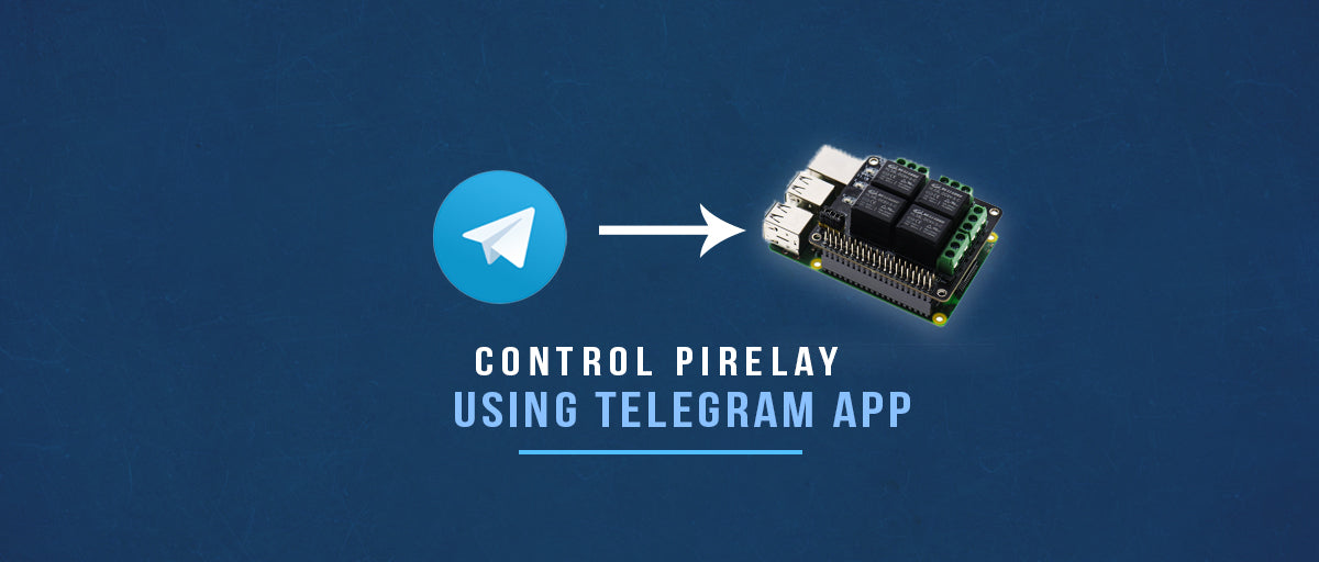 Control your Appliances using Telegram and PiRelay