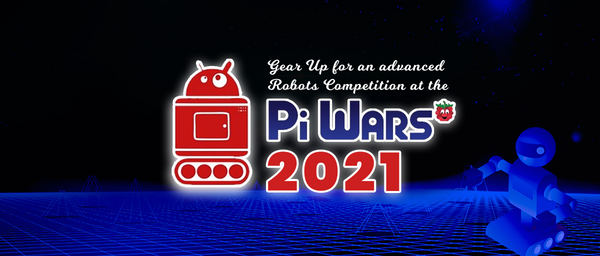 Gear up for an advanced robots competition at the Pi War 2021
