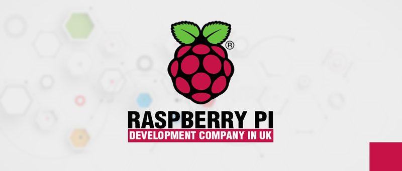 Raspberry Pi Development Company In UK