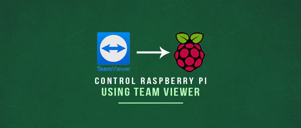 TeamViewer on Raspberry Pi - SB Components