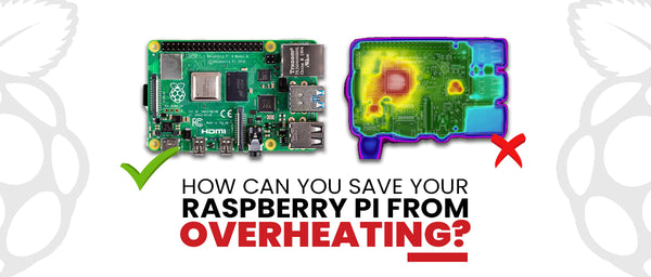 How can you save your Raspberry Pi from overheating?